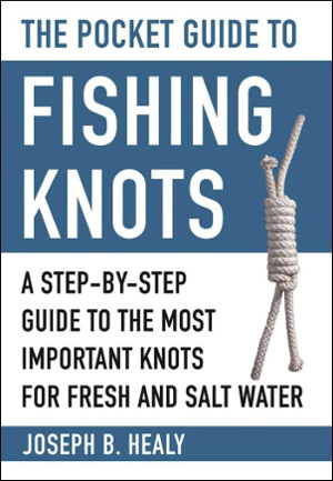 pocket guide fishing knots joseph